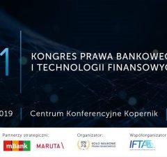 78458e01f72df3 Kongres Prawa Bankowego i Technologii Finansowych15 kwietnia w Warszawie